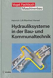 Hydrauliksysteme in der Bau- und Kommunaltechnik