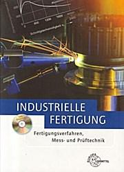 Industrielle Fertigung