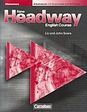 New Headway. Elementary. Arbeitsbuch Mit Grammatik und Schlüssel.