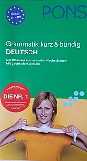 PONS Grammatik kurz & bündig Deutsch. Niveau A1-B2