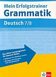 Mein Erfolgstrainer Grammatik Deutsch 7./8. Klasse