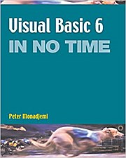 Visual Basic 6 in No Time by Monadjemi, Peter