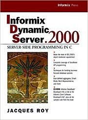 Informix Dynamic Server 2000, w. CD-ROM: Server-side Programming in C (Prenti...