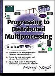 Progressing to Distributing Multi-Processing by Singh, Harinder S.; Singh, Harry