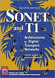 Sonet and T1: Architectures for Digital Transport Networks (Prentice Hall Ser...