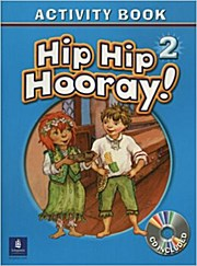 Hip Hip Hooray Student Book (with Practice Pages), Level 2 Activity Book (wit...