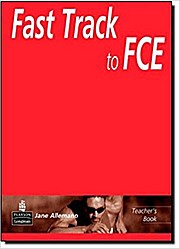 Fast Track to FCE Teacher's Book by Allemano, Jane