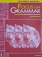 Focus on Grammar [Taschenbuch] by Maurer, Jay