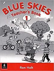 Blue Skies: Teacher's Book Bk. 1 (High Five) by Holt, Ron
