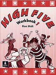 High Five: Workbook v. 1 by Holt, Ronald