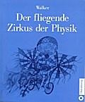 Der fliegende Zirkus der Physik