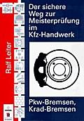 Der sichere Weg zur Meisterprüfung im Kfz-Handwerk (Bremsen PK)