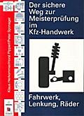 Der sichere Weg zur Meisterprüfung im Kfz-Handwerk (Fahrwerk)