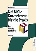 Die UML-Kurzreferenz für die Praxis