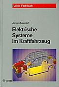 Elektrische Systeme im Kraftfahrzeug