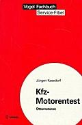 Kfz-Motorentest - Ottomotoren
