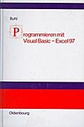 Programmieren mit Visual Basic Excel 97