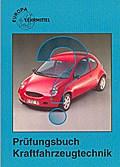 Prüfungsbuch Kraftfahrzeugtechnik