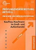 Prüfungsvorbereitung Aktuell Kauffrau /Kaufma ...