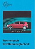 Rechenbuch Kraftfahrzeugtechnik