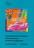 Technische Kommunikation Arbeitsplanung Kraftfahrzeugtechnik