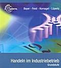 Handeln im Industriebetrieb. Grundstufe
