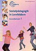 Sozialpädagogik in Lernfeldern Grundwissen 1