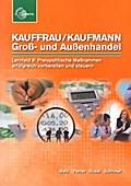 Kauffrau / Kaufmann Groß- und Außenhandel