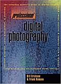 Professional Digital Photography (Prentice Ha ...