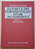 Handbuch der experimentellen Physik. Sekundarstufe II. Ausbildung - Unterricht - Fortbildung / Mechanik