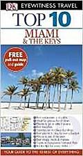 DK Eyewitness Top 10 Travel Guide: Miami & the Keys