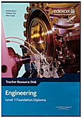 Engineering: Level 1 Foundation Diploma Teacher Ressource Disk
