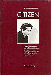 Citizen. Persönliche Integrität und politisches Handeln