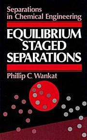 Equilibrium Staged Separations