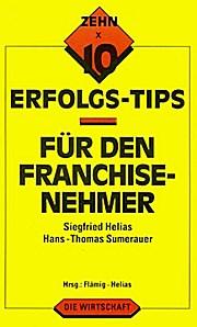 Erfolgs-Tips für den Franchise-Nehmer