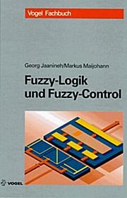 Fuzzy-Logic und Fuzzy-Control