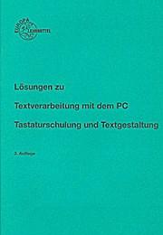 Lösungen zu Textverarbeitung mit dem PC