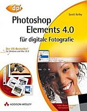 Photoshop Elements 4.0 für digitale Fotografie