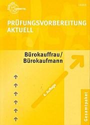 Prüfungsvorbereitung Aktuell für Bürokauffrau /Bürokaufmann