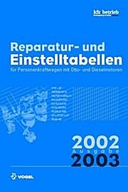 Reparatur- und Einstelltabellen Ausgabe 2002/2003