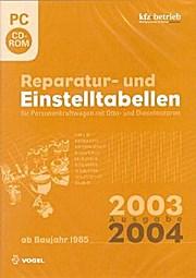 Reparatur- und Einstelltabellen Ausgabe 2003/2004 (CD-ROM)
