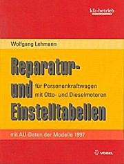 Reparatur- und Einstelltabellen Ausgabe mit AU-Daten der Modelle 1997