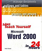 Sams Teach Yourself Word 2000 in 24 Hours