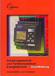 Schaltungstechnik und Funktionsanalyse Energietechnik: Grundbildung