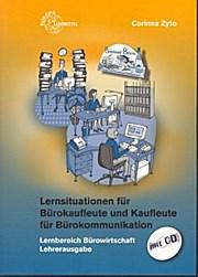 Lernsituationen für Bürokaufleute und Kaufleute für Bürokommunikation