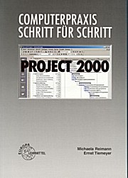 Project 2000 Computerpraxis Schritt für Schritt