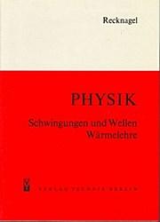 Physik, Schwingungen und Wellen