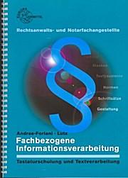Fachbezogene Informationsverarbeitung für Rechtsanwalts- und Notarfachangestellte