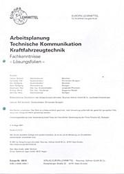 Arbeitsplanung Technische Kommunikation Kraftfahrzeugtechnik Fachkenntnisse - Lösungsfolien -