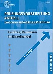 Prüfungsvorbereitung aktuell für Kauffrau/Kaufmann im Einzelhandel